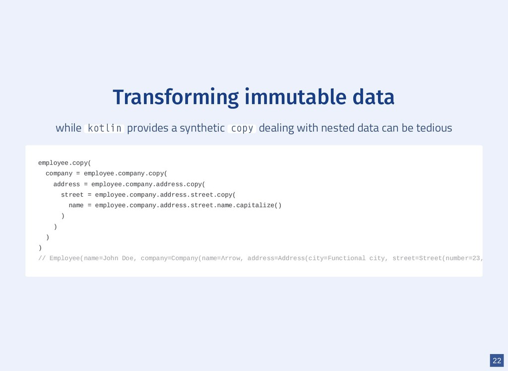Transforming immutable data while kotlin provid...