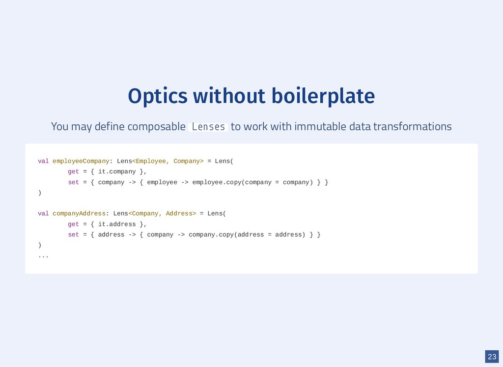 Optics without boilerplate You may define compo...