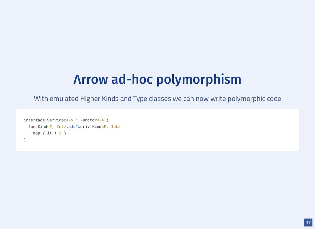 Λrrow ad-hoc polymorphism With emulated Higher ...
