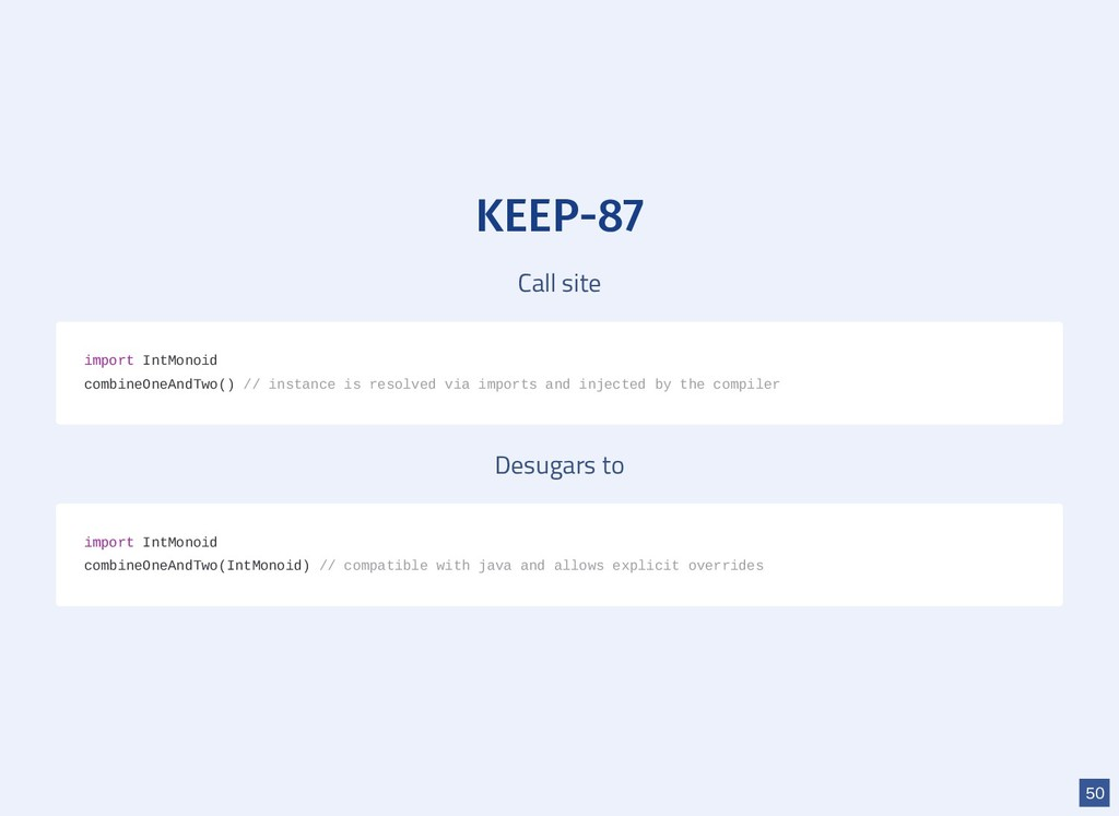 KEEP-87 Call site Desugars to import IntMonoid ...