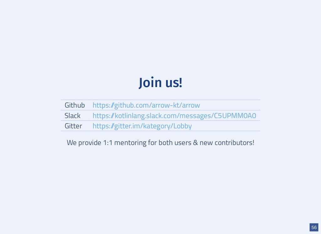 Join us! Github Slack Gitter We provide 1:1 men...