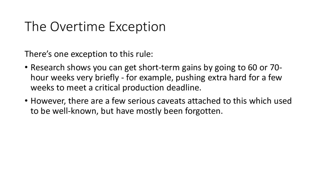 The Overtime Exception There's one exception to...