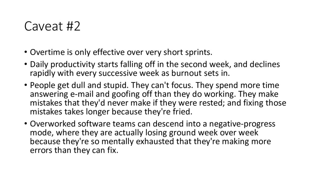 Caveat #2 • Overtime is only effective over ver...