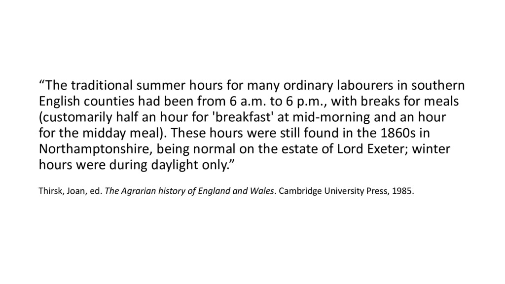 """""""The traditional summer hours for many ordinary..."""