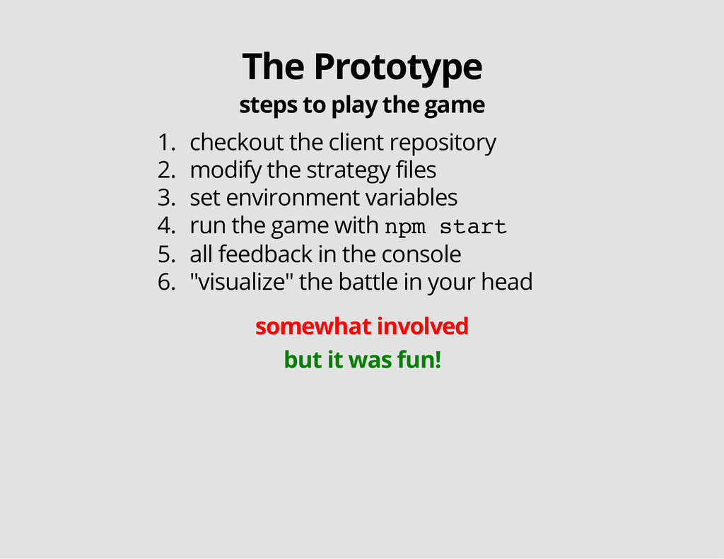 The Prototype steps to play the game 1. checkou...