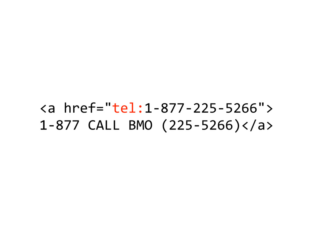 """<a'href=""""tel:15877522555266""""> 15877'CALL'BMO'(2..."""
