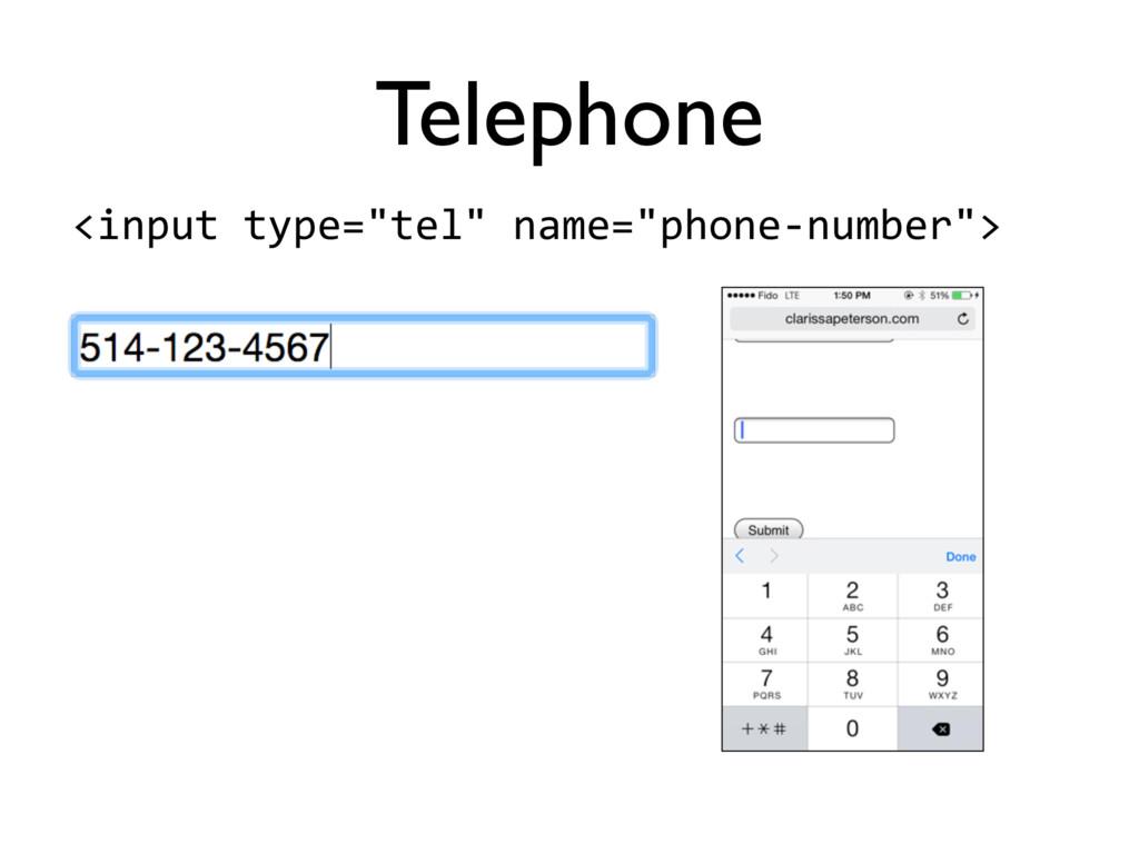 "<input'type=""tel""'name=""phone5number""> Telephone"