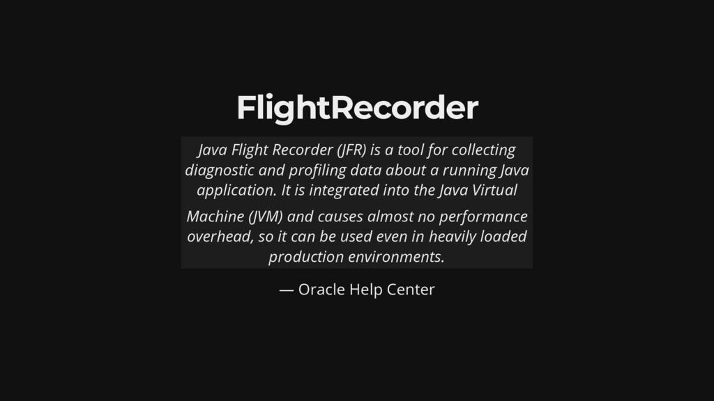 FlightRecorder — Oracle Help Center Java Flight...