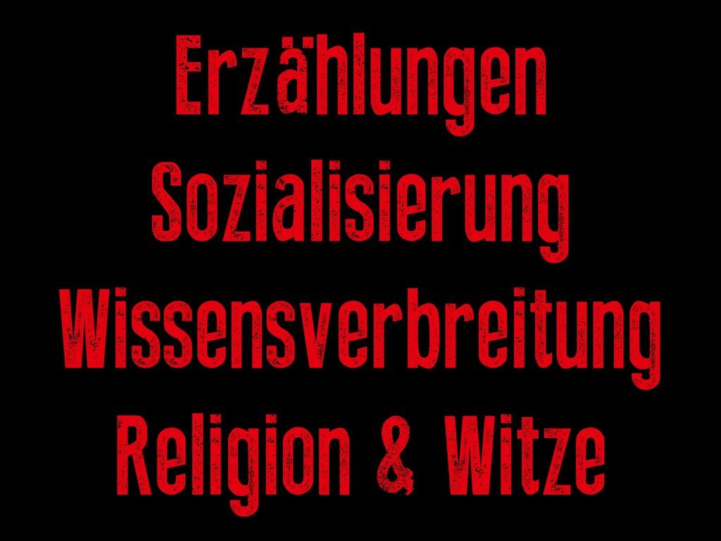 Erzählungen Sozialisierung Wissensverbreitung R...