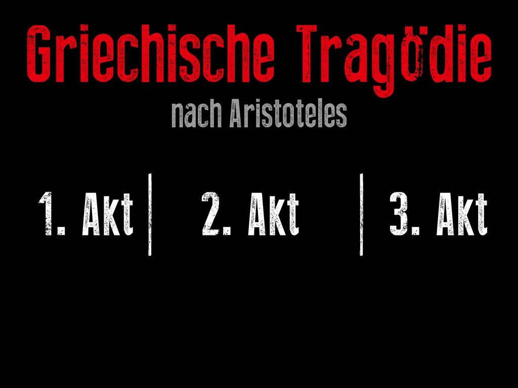 1. Akt | 2. Akt | 3. Akt Griechische Tragödie n...