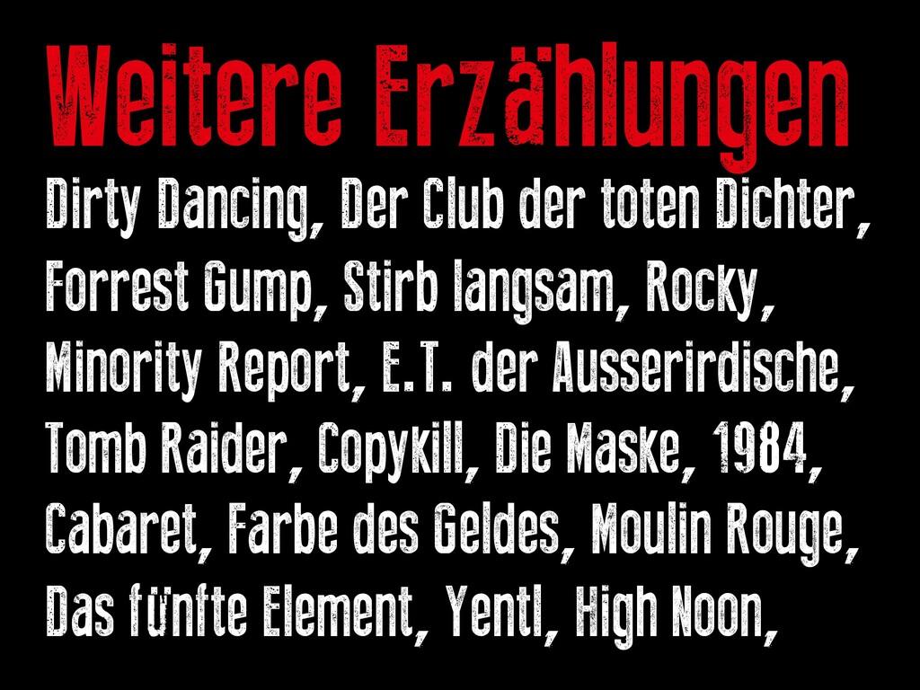 Weitere Erzählungen Dirty Dancing, Der Club der...