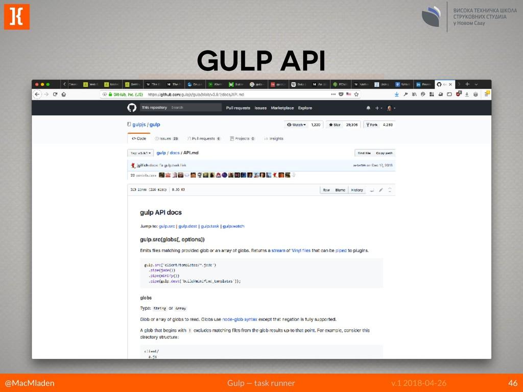 @MacMladen Gulp — task runner ]{ v.1 2018-04-26...