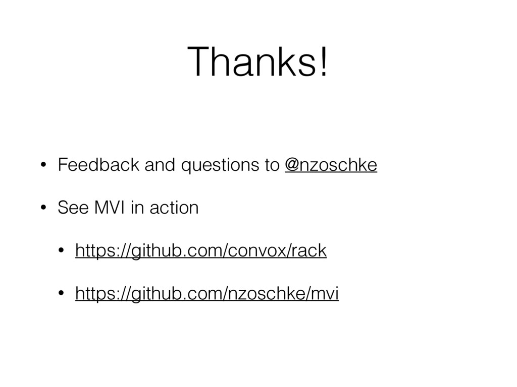 Thanks! • Feedback and questions to @nzoschke •...