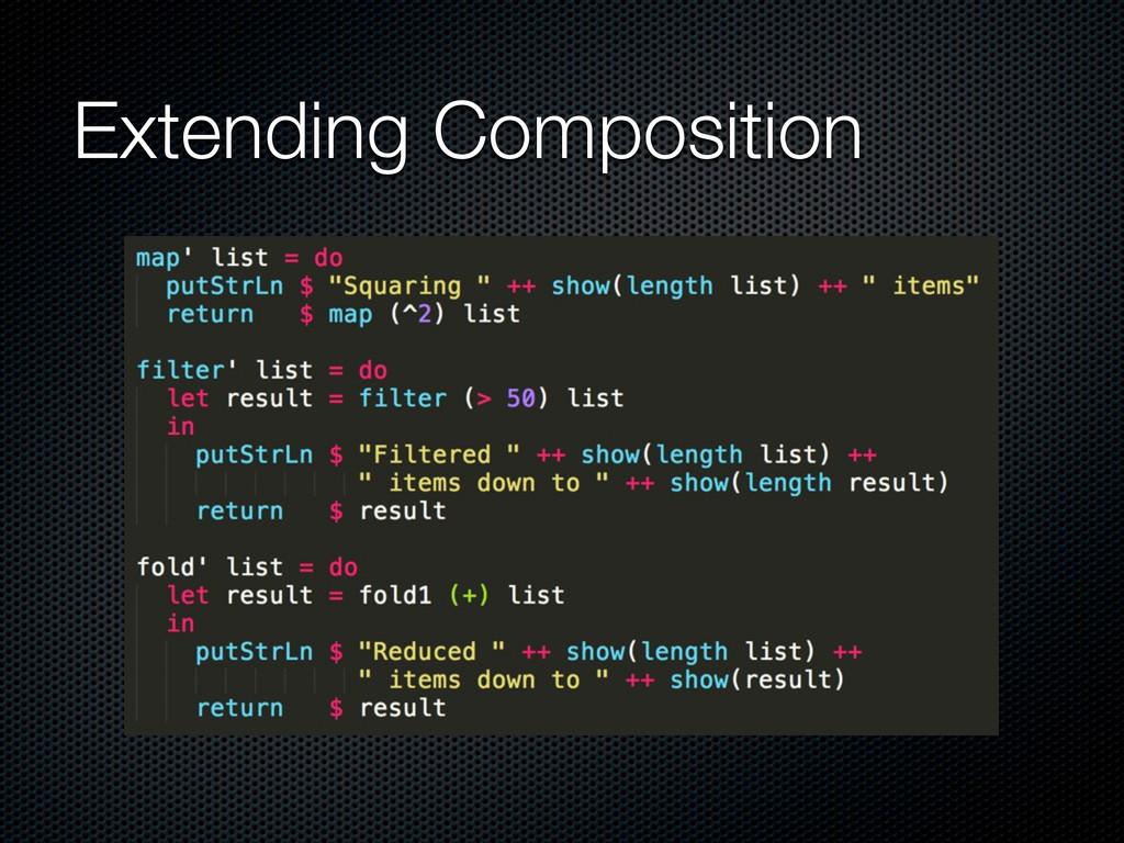 Extending Composition