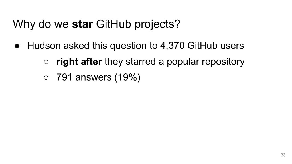 Why do we star GitHub projects? ● Hudson asked ...