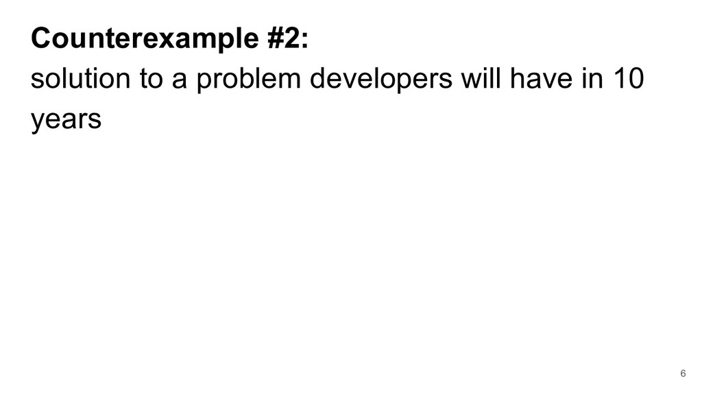 Counterexample #2: solution to a problem develo...