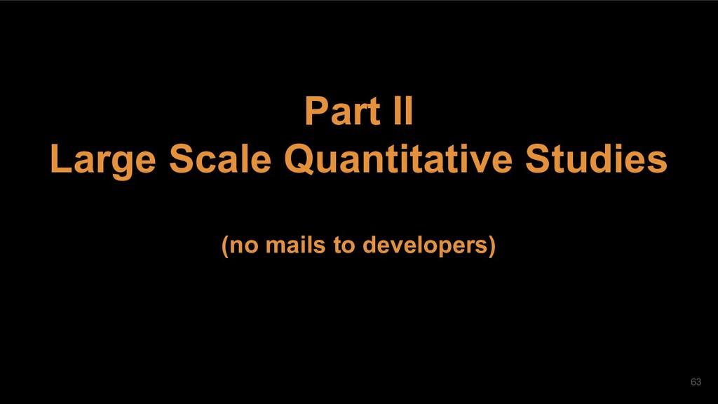 Part II Large Scale Quantitative Studies (no ma...