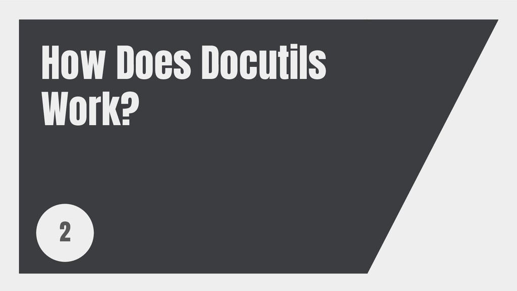 How Does Docutils Work? 2