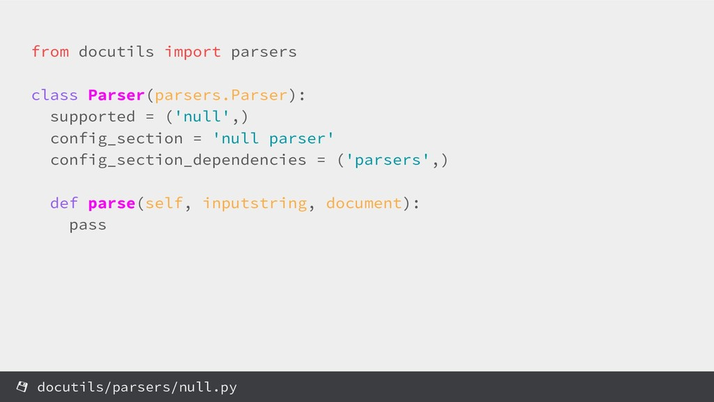from docutils import parsers class Parser(parse...