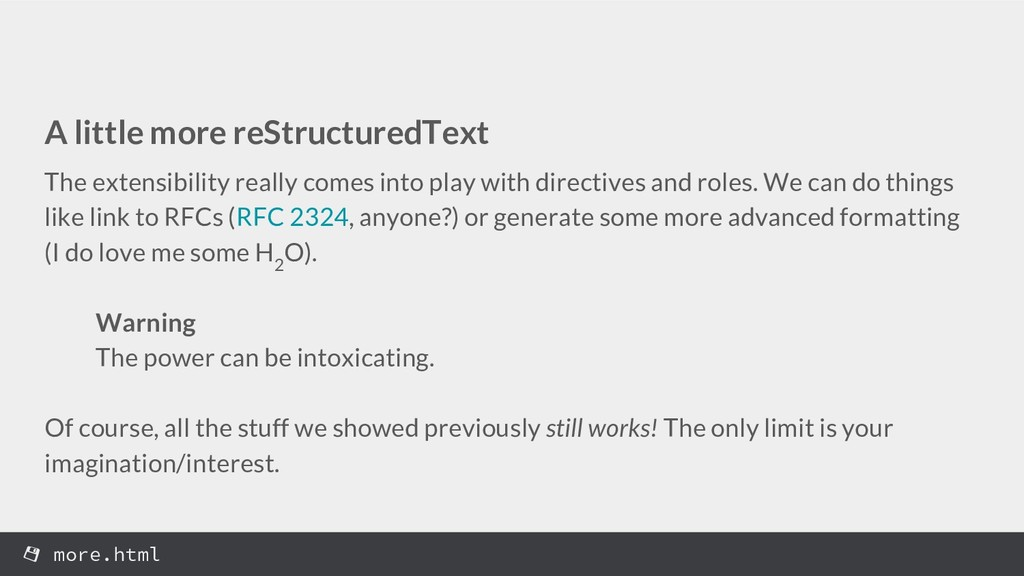 A little more reStructuredText The extensibilit...