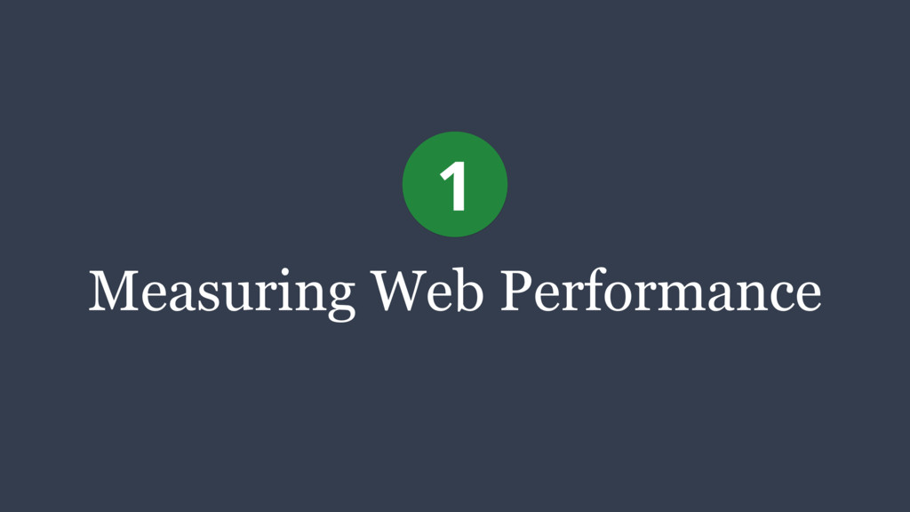 Measuring Web Performance 1