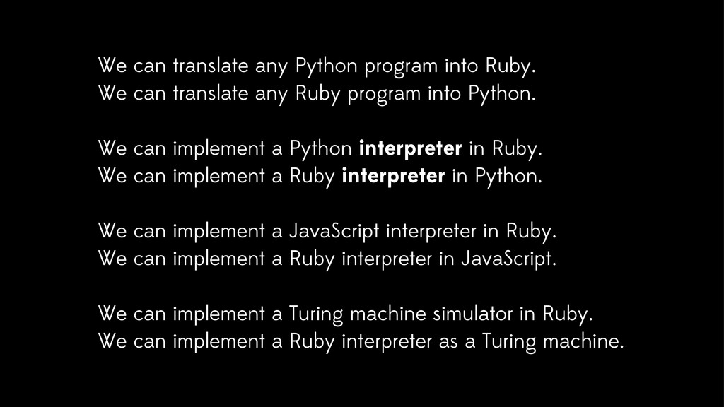 We can translate any Python program into Ruby. ...