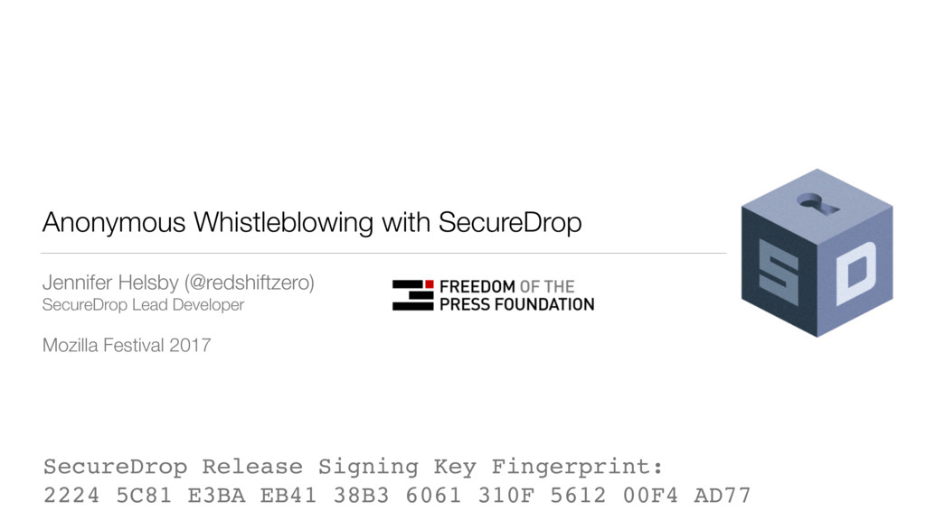 Anonymous Whistleblowing with SecureDrop Jennif...