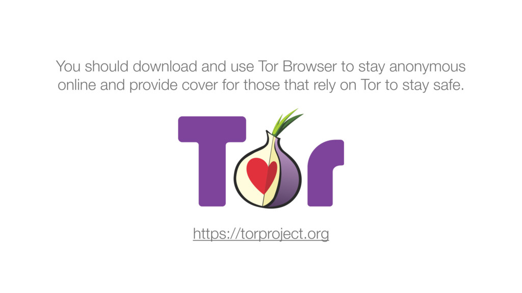 You should download and use Tor Browser to stay...