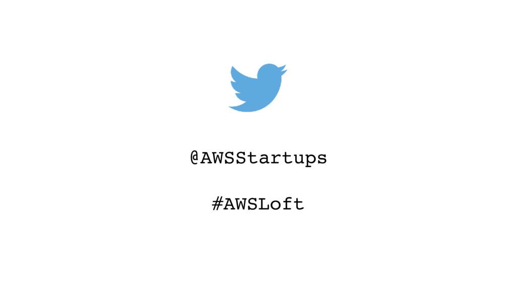 @AWSStartups #AWSLoft