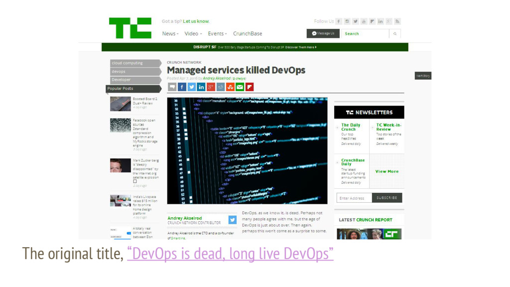 "The original title, ""DevOps is dead, long live ..."