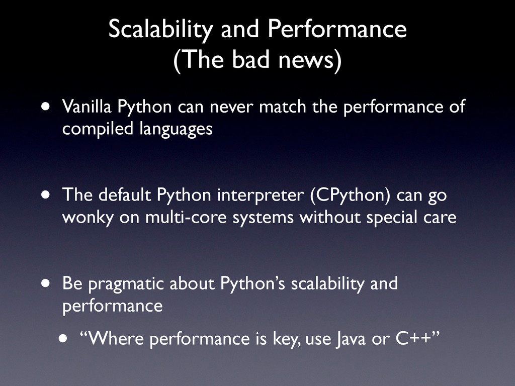Scalability and Performance (The bad news) • Va...