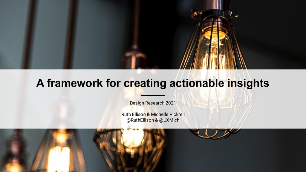 A framework for creating actionable insights De...