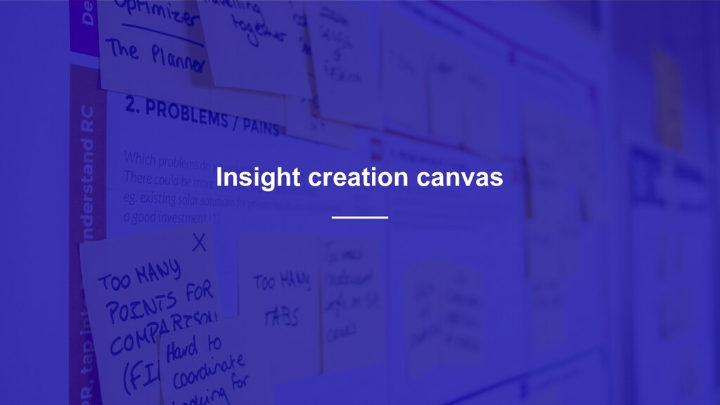 12 Insight creation canvas
