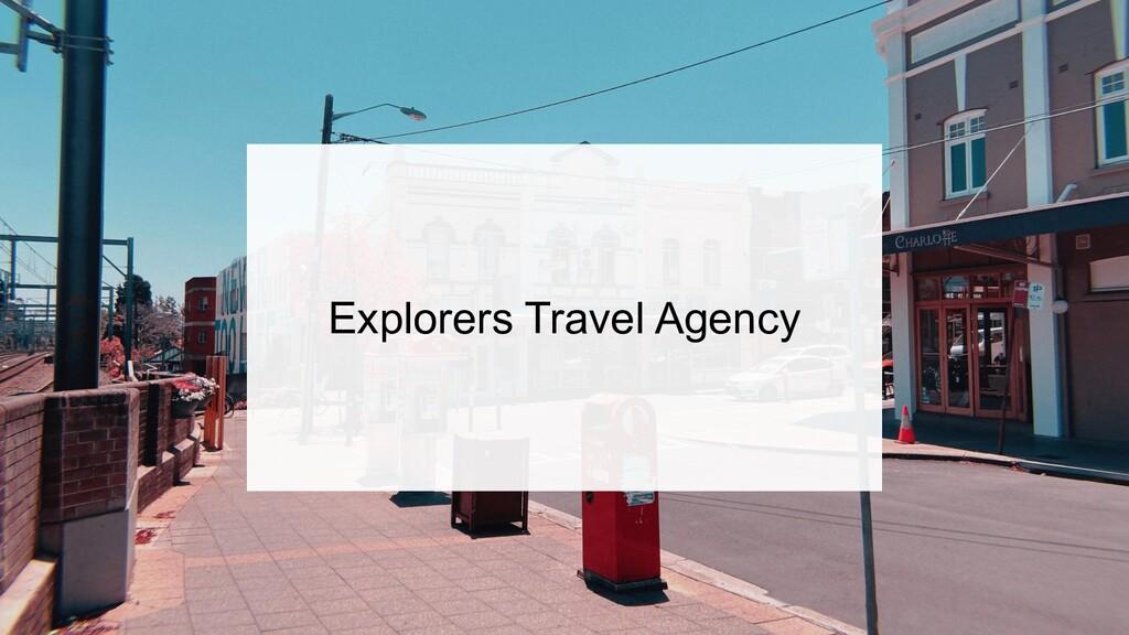 Explorers Travel Agency