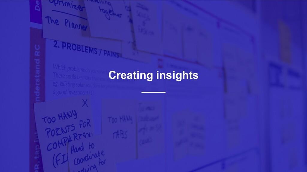 27 Creating insights