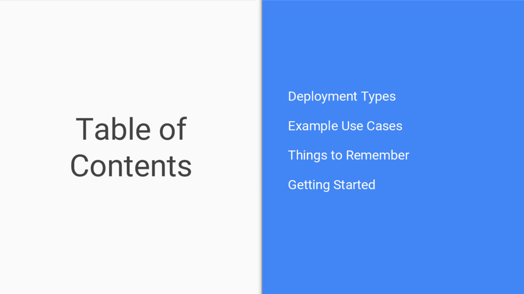 Table of Contents Deployment Types Example Use ...