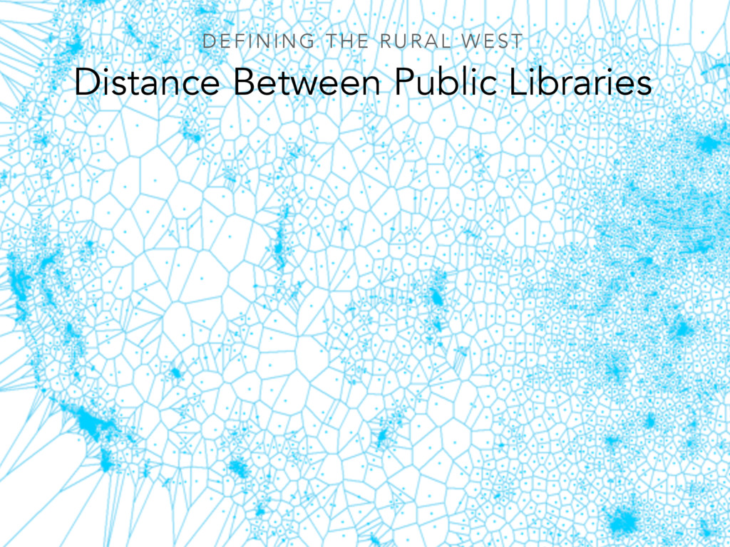 Distance Between Public Libraries DEFINING THE ...