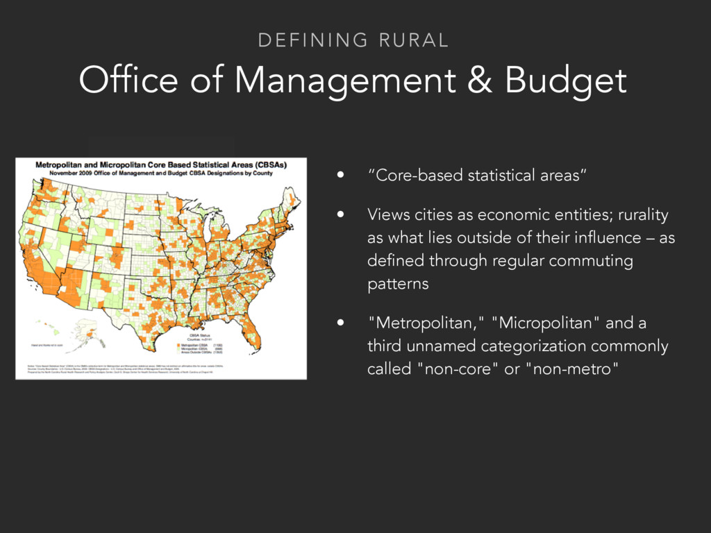 DEFINING RURAL Office of Management & Budget • ...