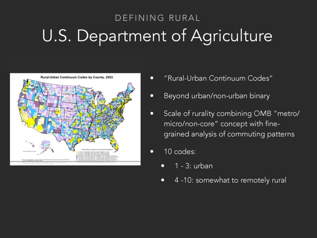 DEFINING RURAL U.S. Department of Agriculture •...