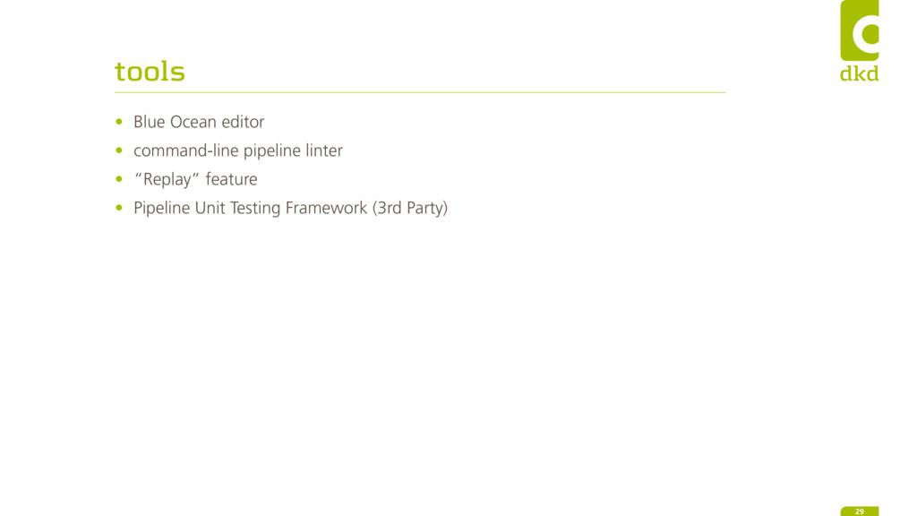 tools • Blue Ocean editor • command-line pipeli...