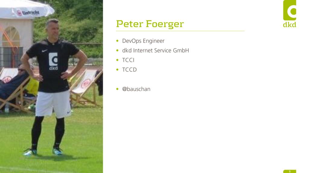 Peter Foerger • DevOps Engineer • dkd Internet ...