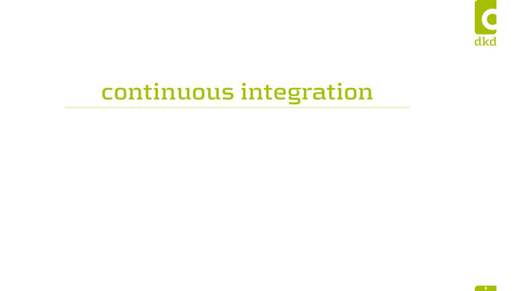 continuous integration 8