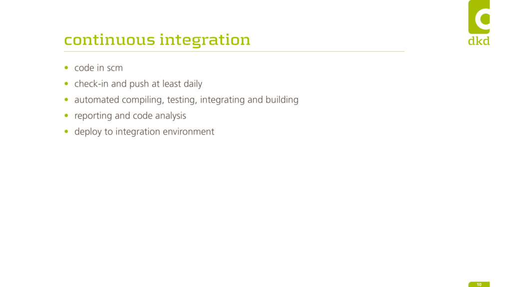 continuous integration 10 • code in scm • check...