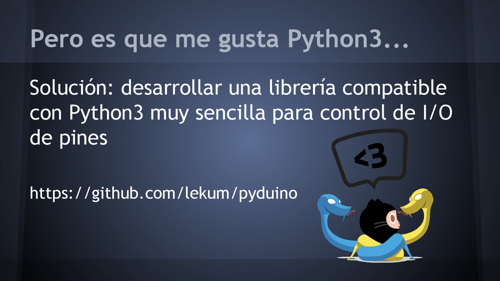 Pero es que me gusta Python3... Solución: desar...