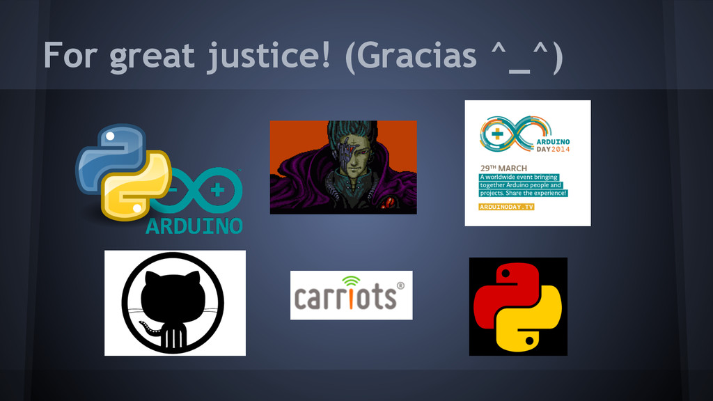 For great justice! (Gracias ^_^)