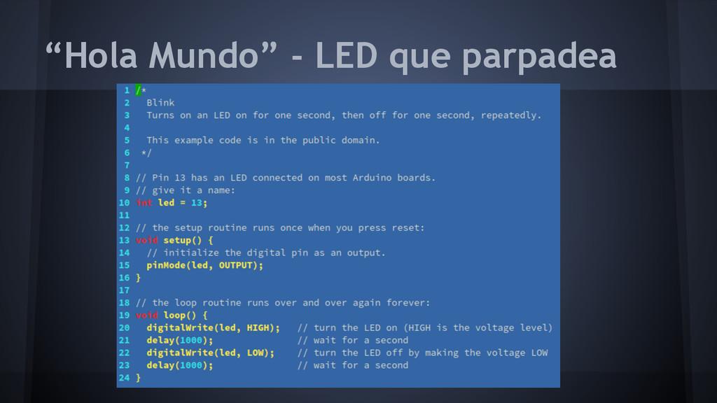 """""""Hola Mundo"""" - LED que parpadea"""