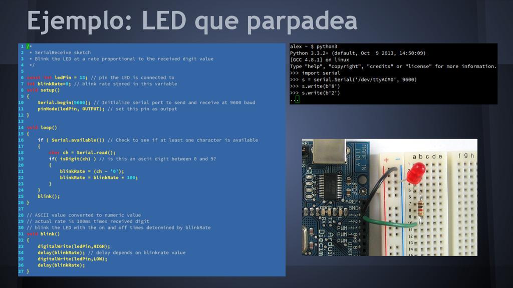 Ejemplo: LED que parpadea