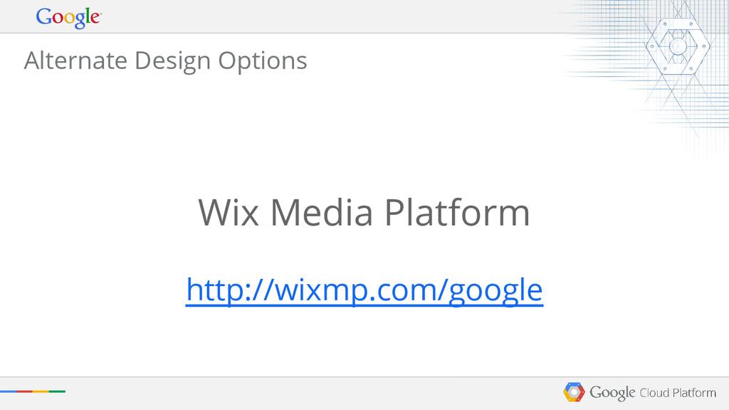 Alternate Design Options Wix Media Platform htt...