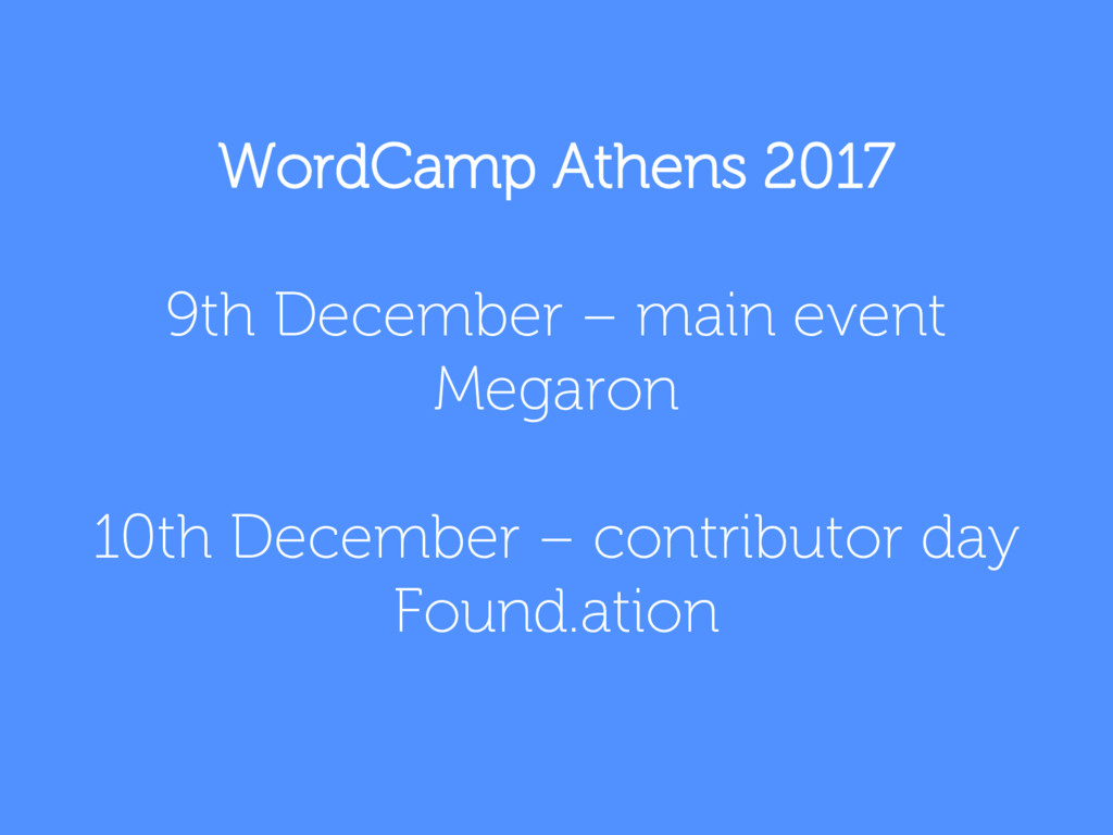 WordCamp Athens 2017 9th December – main event ...