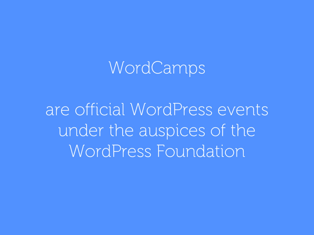 WordCamps are official WordPress events under t...